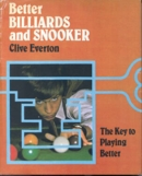 Better Billiards & Snooker by Clive Everton