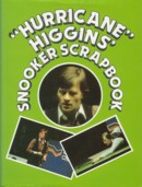 Hurricane Higgins Snooker Scrapbook - Alex Higgins with Angela Patmore